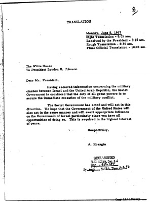 Translated letter by A. Kosygin to the US President via the Hotline on 5 June 1967. Declassified 7 Feb 1996.