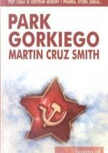 """Martin Cruz Smith """"Park Gorkiego"""""""