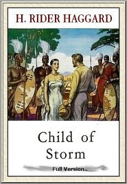 H. Rider Haggard - Child of Storm#10