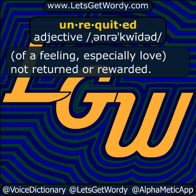 unrequited 06/25/2016 GFX Definition