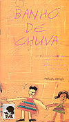 Banho de Chuva - 2001