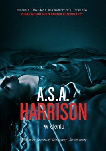 """W cieniu"", A.S.A. Harrison"
