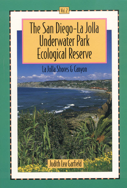 The San DiegoLa Jolla Underwater Park Ecological Reserve Vol 1 La Jolla Cove