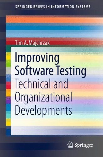 [PDF] Improving Software Testing: Technical and Organizational Developments Free Download