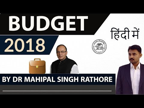 Budget 2018 analysis explained through HINDI Video- Current Affairs 2018 - Complete analysis of Union Budget- 2018-19