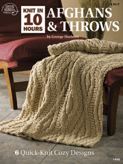 Knit in 10 Hours Afghans & Throws - Electronic Download