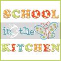 School in the Kitchen