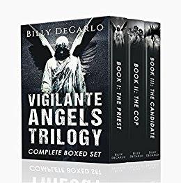 Vigilante Angels Trilogy by Billy DeCarlo