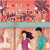 From Little Tokyo, with Love PDF by Sarah Kuhn