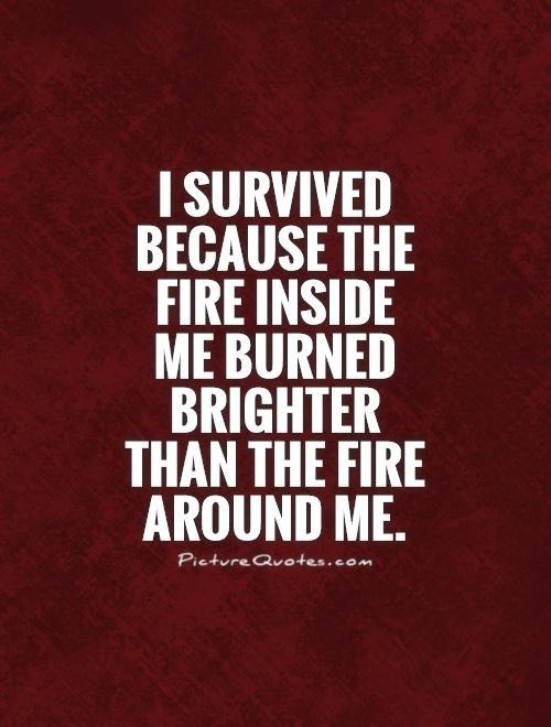 1 Quotes Fire Inside Quotes Quotesgram