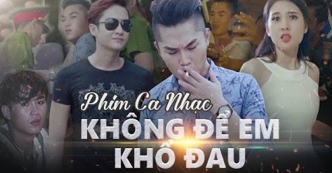 Phim Ca Nhạc | Không Để Em Khổ Đau - Du Thiên | Official Full MV