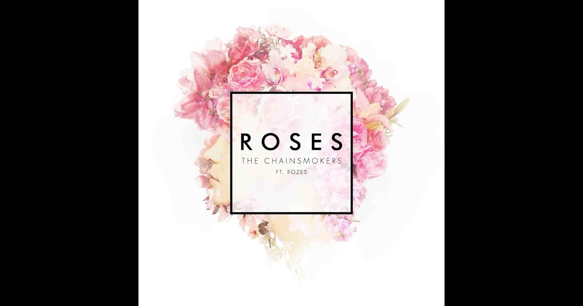 Lyric roses outkast lyrics : Kumpulan Lirik Lagu: Roses (Feat. Rozes) Lyrics - The Chainsmokers