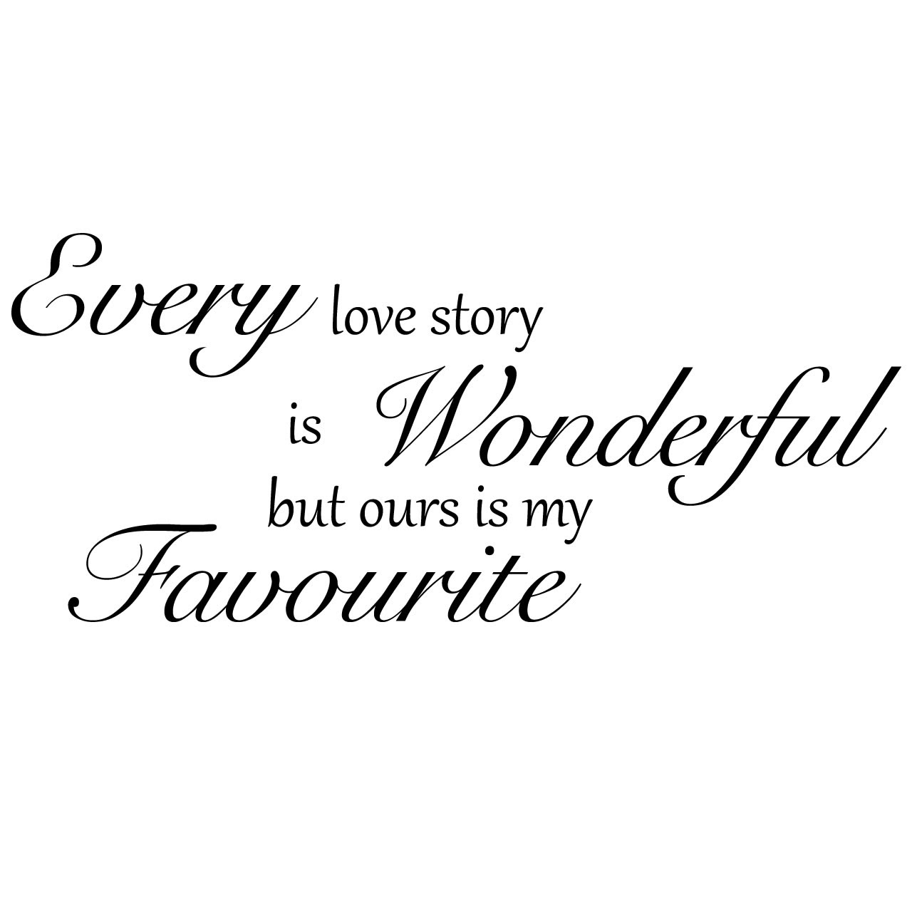 25 our love story quotes Quotes