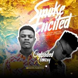 [MUSIC] Ogloaded X Tenzxy – Smoke and Excited