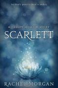 Title: Scarlett (A Creepy Hollow Story), Author: Rachel Morgan