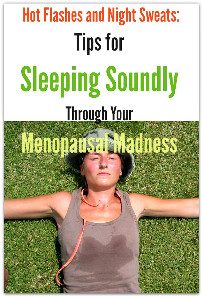Hot Flashes and Night Sweats: Tips for Sleeping Soundly ...