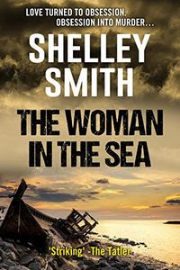 The Woman in the Sea by Shelley Smith