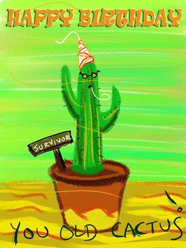 You Old Cactus! Free Grandparents eCards, Greeting Cards