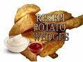 Resepi Wedges