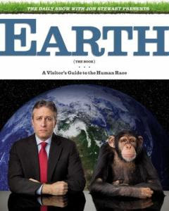 the-daily-show-with-jon-stewart-presents-earth-the-book-a-visitors-guide-to-the-human-race
