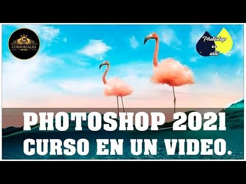 CURSO DE PHOTOSHOP 2021 DESDE CERO, EN UN  SOLO VIDEO