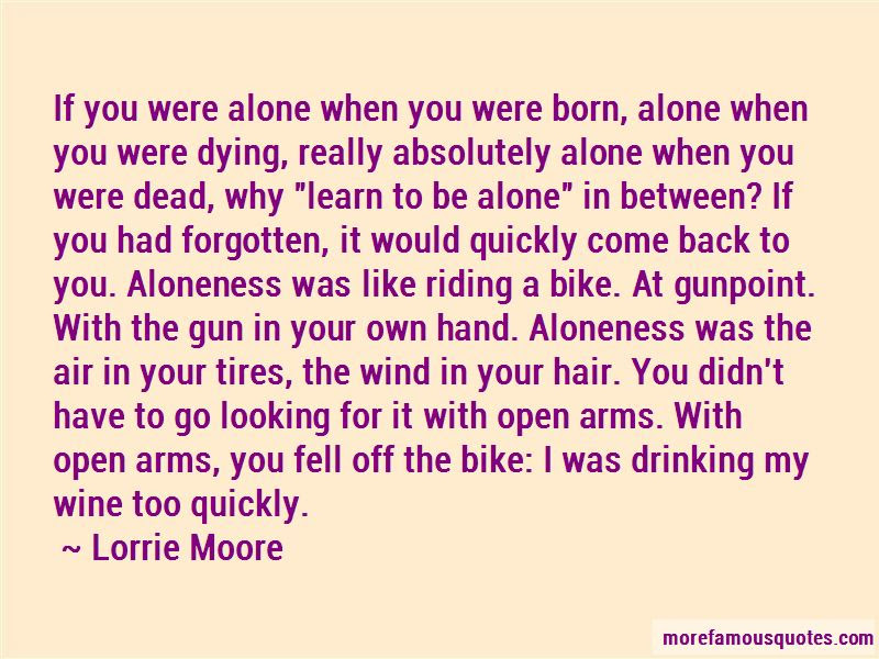 You Were Born Alone Quotes Top 47 Quotes About You Were Born Alone