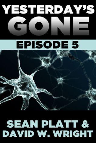 Yesterday's Gone: Episode 5 (Yesterday's Gone, #5)