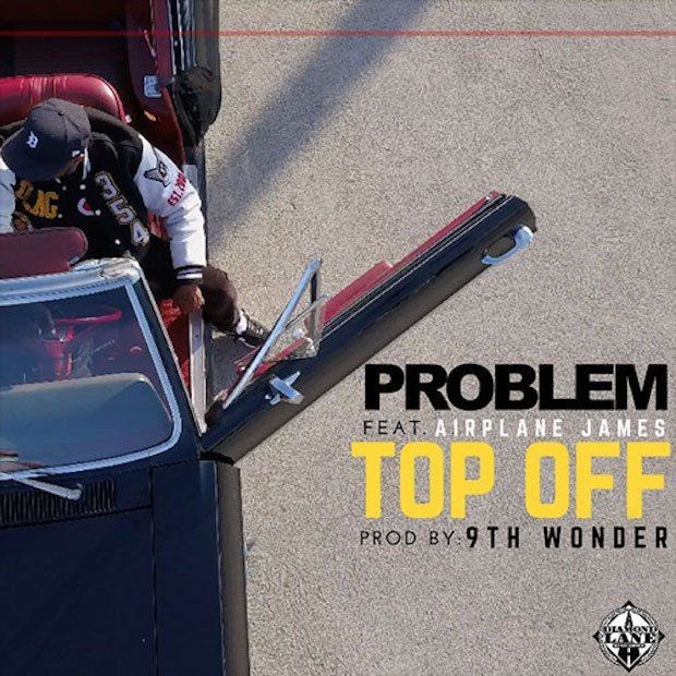 Problem Ft. Airplane James - Top Off (Clean / Dirty / Instrumental / Intro Clean / Intro Dirty)