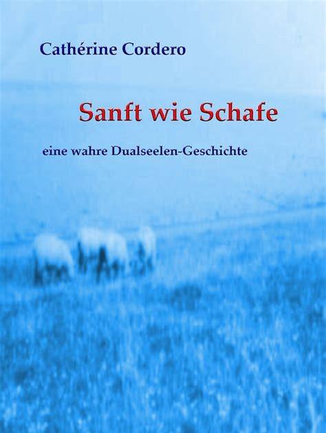 Download PDF Online Sanft wie Schafe: Eine wahre