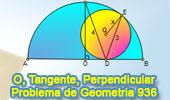 Problema de Geometría 936 (English ESL): Circunferencia, Semicircunferencia, Diámetro, Perpendicular, Radio, Relaciones Métricas