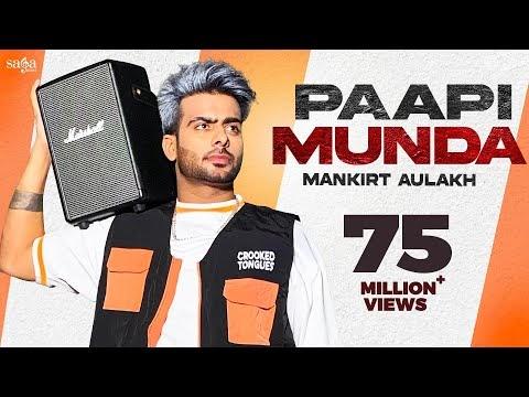 PAAPI MUNDA Lyrics - Mankirt Aulakh feat. Gur Sidhu