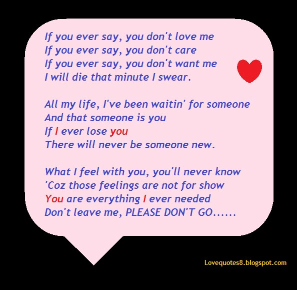 If You Ever Say You Dont Love Me Love Quote Quotespicturescom