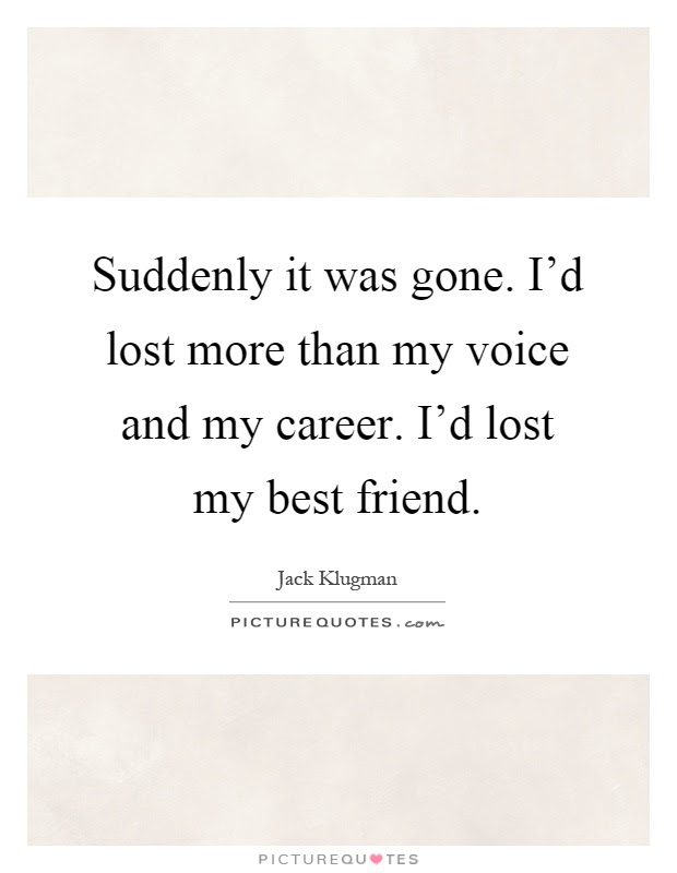 Lost My Best Friend Quotes Sayings Lost My Best Friend Picture