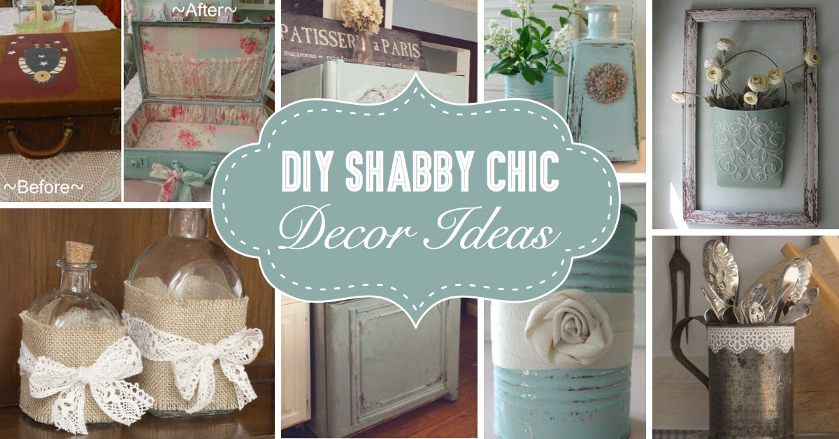 25 Diy Shabby Chic Decor Ideas For Women Who Love The Retro Style