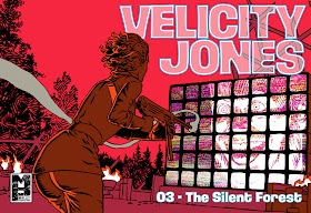 Velicity Jones in... The Silent Forest