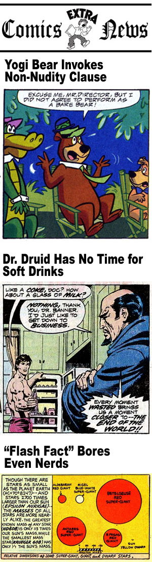 Yogi Bear invokes non-nudity clause; Dr. Druid has no time for soft drinks; Flash Fact bores even nerds.