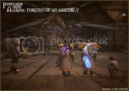 Postcards of Azeroth: Forging of an Assembly, by Rioriel Ail'thera