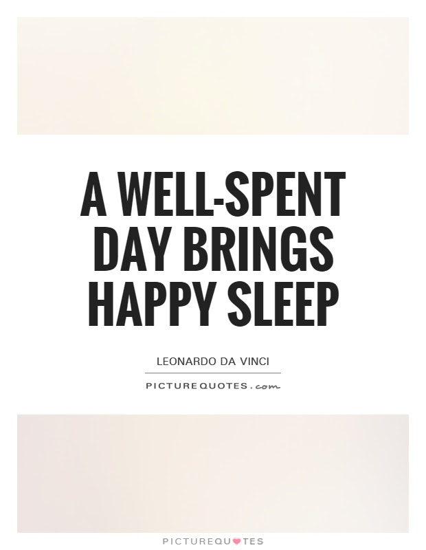 Quotes About Well Spent Day 33 Quotes