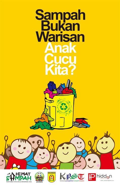 contoh poster  slogan bertema lingkungan menarik