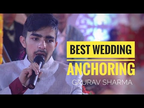 Best Anchoring Video | Wedding Show | Funny Anchoring by Gaurav Sharma
