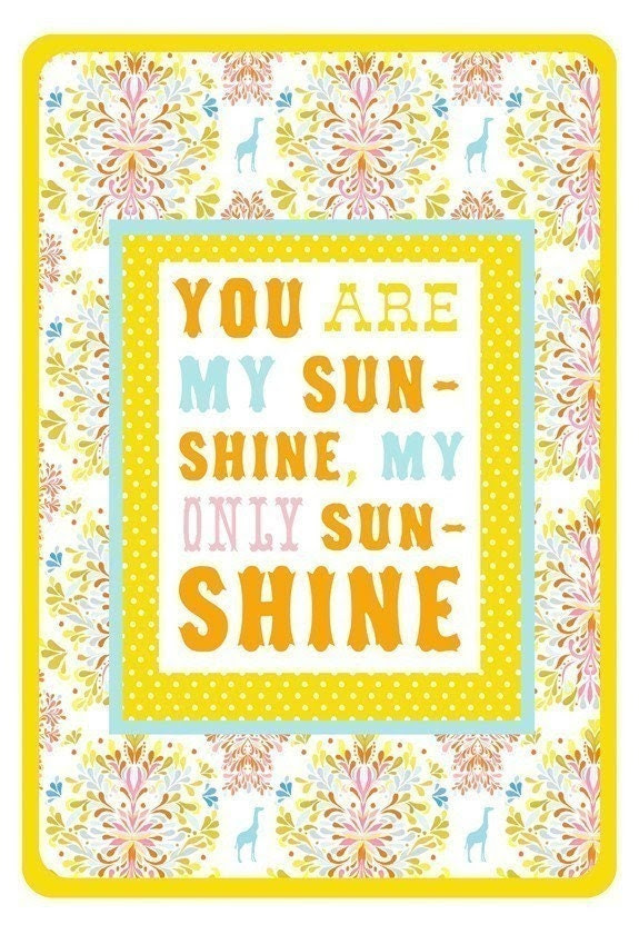 8.5 x 11  You Are My Sunshine
