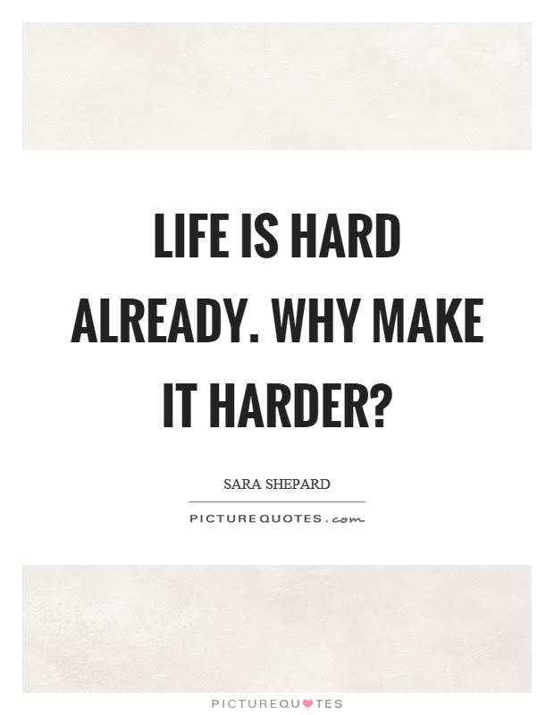 Life Quotes Hard Times Quotable A Gets Pin By On Helpful Tools For
