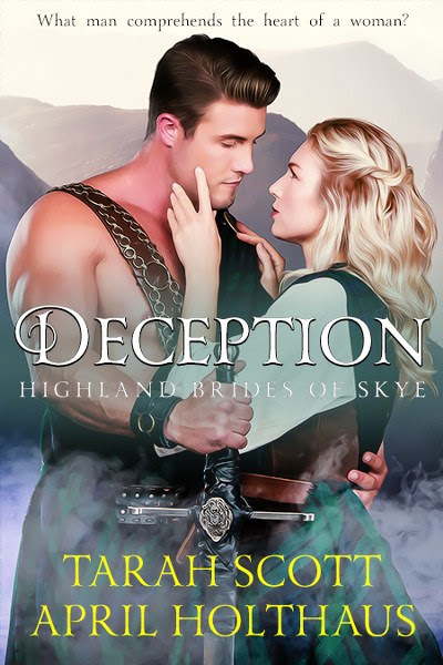 Book Cover for historical romance, Deception, from the Highland Brides of Skye by Tarah Scott and April Holthaus series by Mark Nolan.