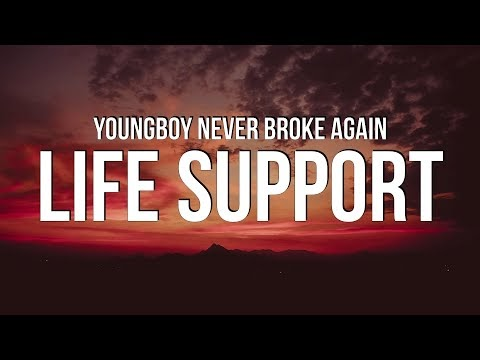 YoungBoy Never Broke Again - Life Support Lyrics