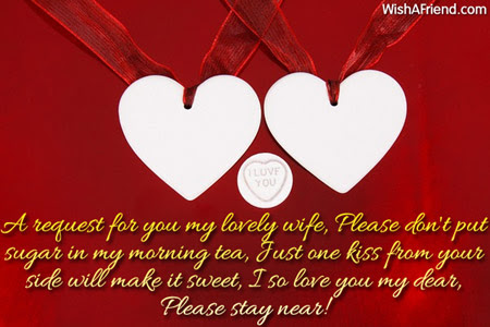 A Request For You My Lovely Love Message For Wife