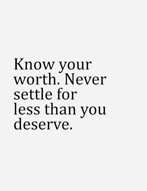 Quotes About Knowing Your Worth 28 Quotes
