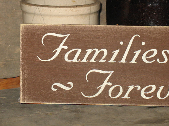 Families Are Forever Wood Sign