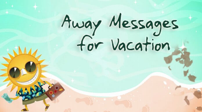 Away Messages for Vacation, Away Message Quotes