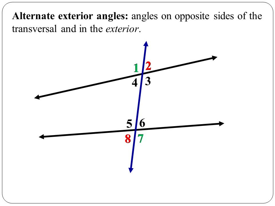 Alternate+exterior+angles%3A+angles+on+opposite+sides+of+the+transversal+and+in+the+exterior