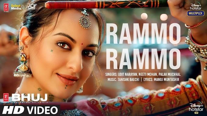 RAMMO RAMMO LYRICS - BHUJ : THE PRIDE OF INDIA